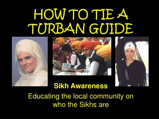 HOW TO TIE A TURBAN GUIDE