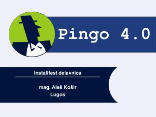 Pingo 4.0