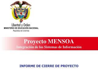 Proyecto MENSOA Integraci n de los Sistemas de Informaci n
