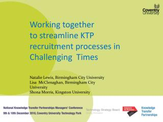 Working together  to streamline KTP recruitment processes in Challenging  Times