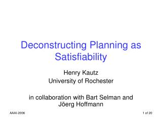 Deconstructing Planning as Satisfiability