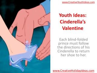 Youth Ideas: Cinderella's Valentine