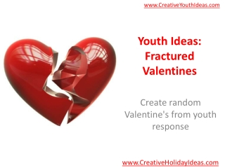 Youth Ideas: Fractured Valentines