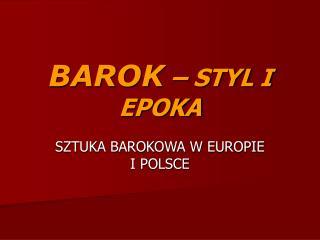 BAROK   STYL I EPOKA