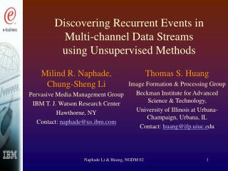 Discovering Recurrent Events in Multi-channel Data Streams  using Unsupervised Methods