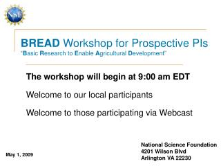 BREAD Workshop for Prospective PIs  Basic Research to Enable Agricultural Development