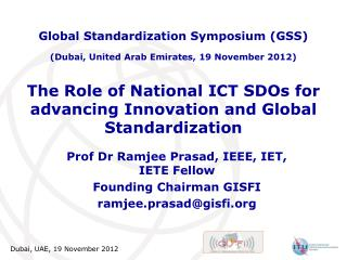 The Role of National ICT SDOs for advancing Innovation and Global Standardization