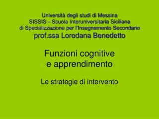 Universit  degli studi di Messina SISSIS   Scuola Interuniversitaria Siciliana  di Specializzazione per l Insegnamento S