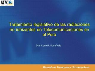 Tratamiento legislativo de las radiaciones no ionizantes en Telecomunicaciones en el Per