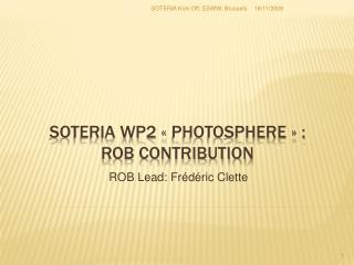 SOTERIA WP2   Photosphere   :  ROB contribution