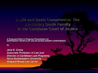 A Life and Death Compromise: The Mandatory Death Penalty