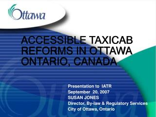 ACCESSIBLE TAXICAB REFORMS IN OTTAWA ONTARIO, CANADA