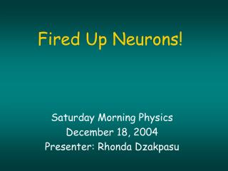 Fired Up Neurons