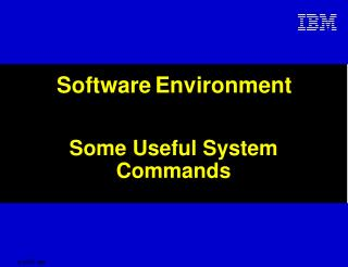 Software Environment
