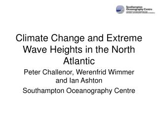 Climate Change and Extreme Wave Heights in the North Atlantic
