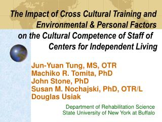 The Impact of Cross Cultural Training and    Environmental  Personal Factors  on the Cultural Competence of Staff of