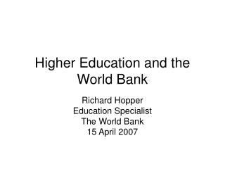 Higher Education and the World Bank