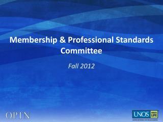 Membership  Professional Standards Committee