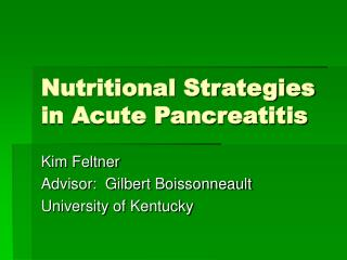 Nutritional Strategies in Acute Pancreatitis