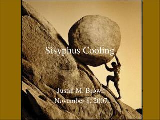 Sisyphus Cooling