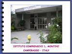 ISTITUTO COMPRENSIVO  L. MONTINI  CAMPOBASSO - ITALY