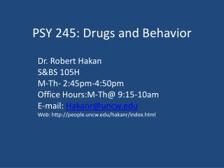 PSY 245: Drugs and Behavior