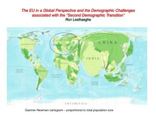 The EU in a Global Perspective and the Demographic Challenges associated with the  Second Demographic Transition  Ron Le