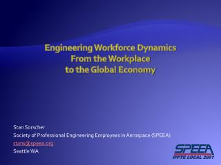 Engineering Workforce Dynamics From the Workplace  to the Global Economy