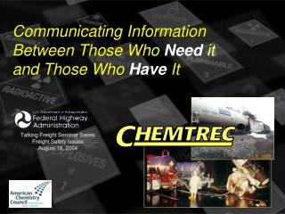 Communicating Information Between Those Who Need it and Those Who Have It