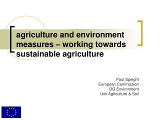 Agriculture and environment measures   working towards sustainable agriculture