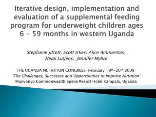 Iterative design, implementation and evaluation of a supplemental feeding program for underweight children ages 6   59 m
