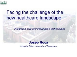 Facing the challenge of the new healthcare landscape