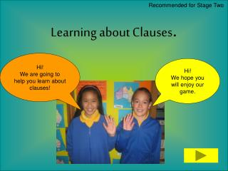 Learning about Clauses.