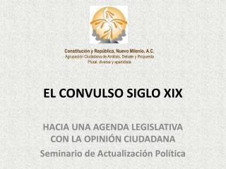 EL CONVULSO SIGLO XIX