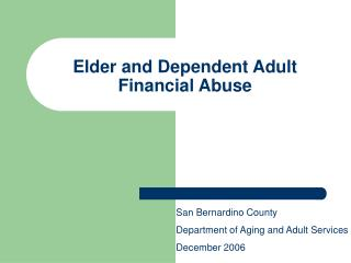 Elder and Dependent Adult Financial Abuse