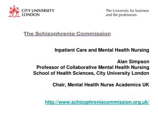 Inpatient Care and Mental Health Nursing  Alan Simpson Professor of Collaborative Mental Health Nursing School of Health