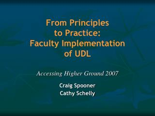 From Principles  to Practice:  Faculty Implementation  of UDL