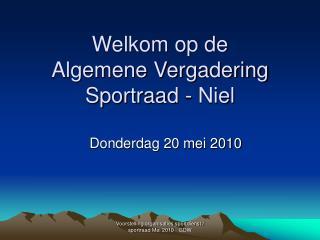 Welkom op de  Algemene Vergadering Sportraad - Niel