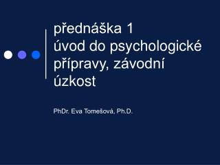 Predn  ka 1  vod do psychologick  pr pravy, z vodn   zkost