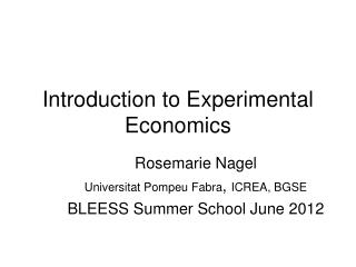 Introduction to Experimental Economics