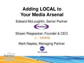 Adding LOCAL to Your Media Arsenal