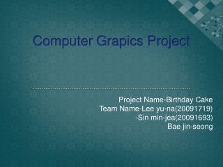 Computer Grapics Project
