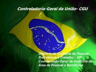 Controladoria-Geral da Uni o- CGU