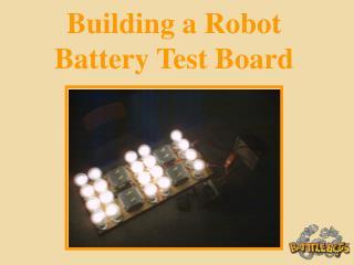 Building a Robot Battery Test Board