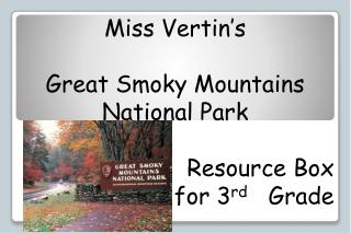 Miss Vertin s   Great Smoky Mountains  National Park   Resource Box  for 3rd   Grade