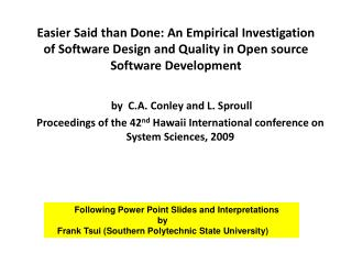 Easier Said than Done: An Empirical Investigation of Software Design and Quality in Open source Software Development