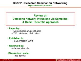 Review of:  Detecting Network Intrusions via Sampling:  A Game Theoretic Approach