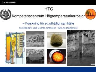 Forskning f r ett uth lligt samh lle F rest ndare: Lars-Gunnar Johansson   htc.chalmers.se