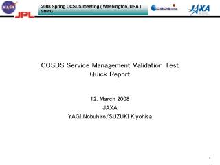 CCSDS Service Management Validation Test  Quick Report