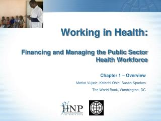 Working in Health:  Financing and Managing the Public Sector Health Workforce